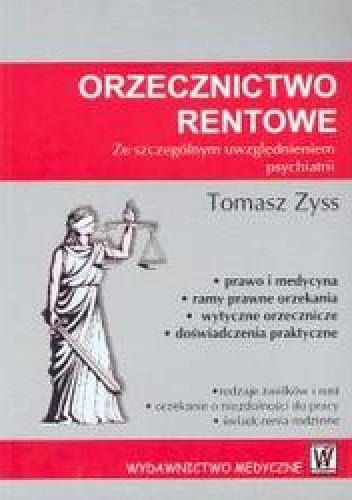 Okładka książki Orzecznictwo rentowe. ze szcególnym uwzględnieniem psychiatrii