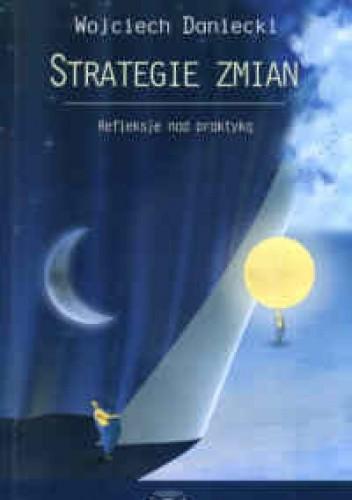 Okładka książki Strategie zmian. Refleksje nad praktyką