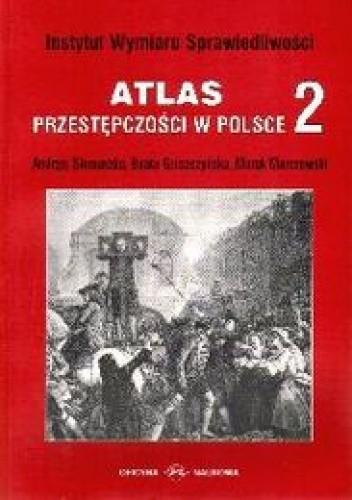 Okładka książki Atlas przestępczości w Polsce 2
