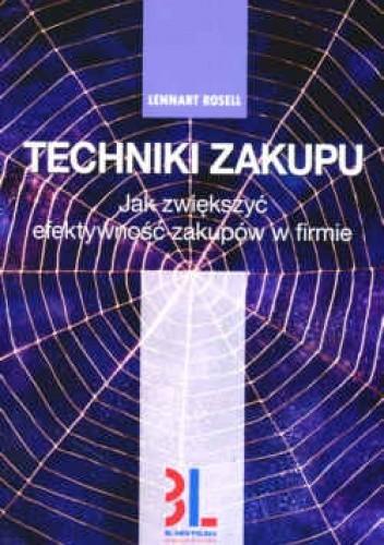 Okładka książki Techniki zakupu. Jak zwiększyć efektywność zakupów w firmie