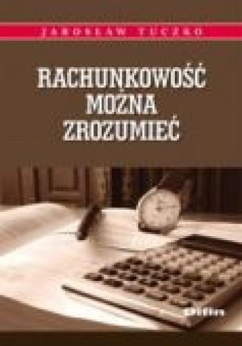 Okładka książki Rachunkowość można zrozumieć