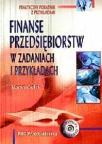 Okładka książki Finanse przedsiębiorstw w zadaniach i przykładach