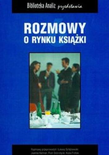 Okładka książki Rozmowy o rynku książki. 6