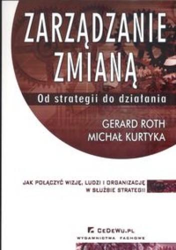 Okładka książki zarządzanie zmianą Od strategii do działania