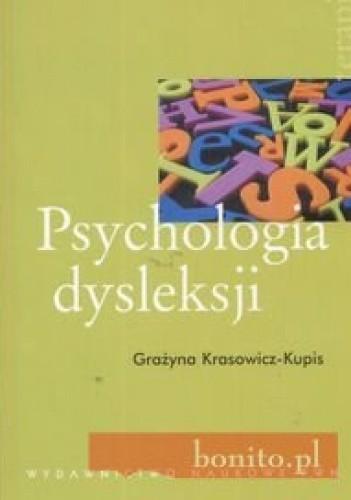 Okładka książki Psychologia dysleksji