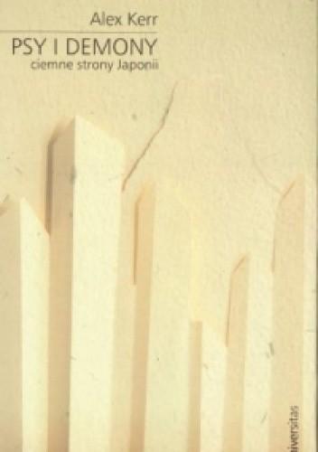 Okładka książki Psy i demony. Ciemne strony Japonii