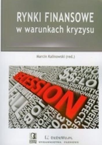 Okładka książki Rynki finansowe w warunkach kryzysu