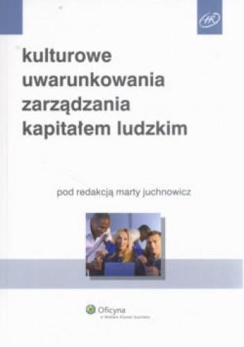 Okładka książki Kulturowe uwarunkowania zarządzania kapitałem ludzkim