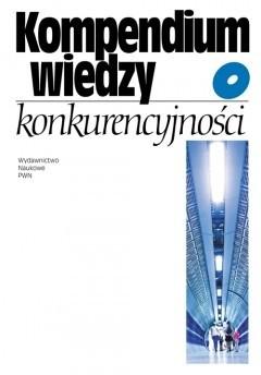 Okładka książki Kompendium wiedzy o konkurencyjności.
