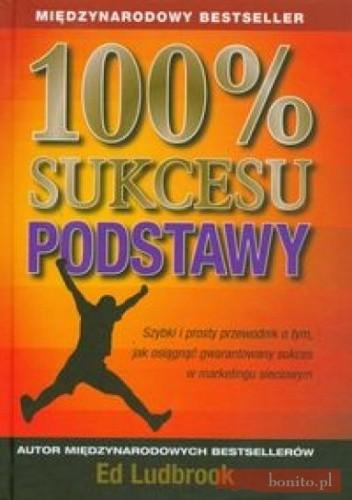 Okładka książki 100% sukcesu Podstawy
