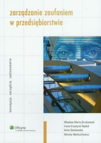 Okładka książki zarządzanie zaufaniem w przedsiębiorstwie