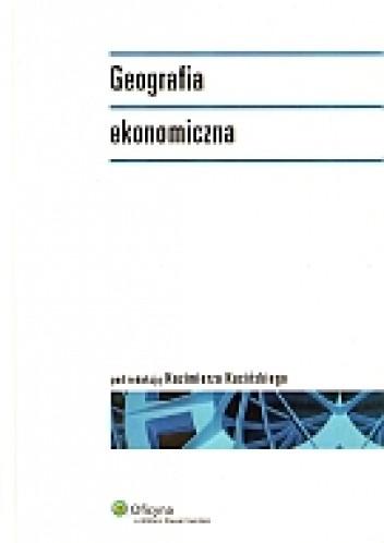 Okładka książki Geografia ekonomiczna