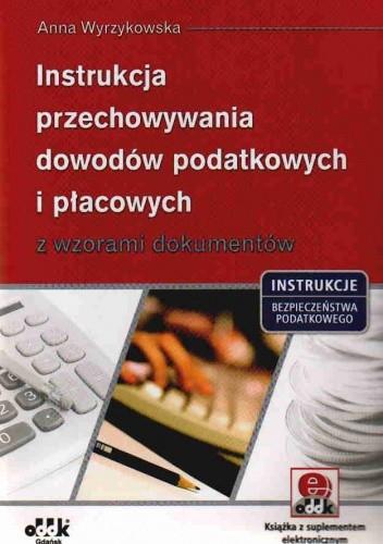 Okładka książki Instrukcja przechowywania dow.pod.i płac.z wz.dok.