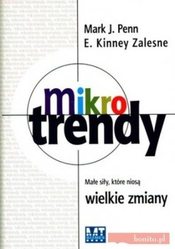 Okładka książki Mikrotrendy małe siły które niosą wielkie zmiany