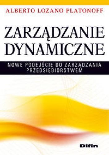 Okładka książki Alberto Lozano Platonoff. zarządzanie dynamiczne.