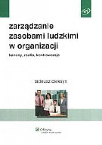 Okładka książki zarządzanie zasobami ludzkimi w organizacji. Kanony, realia, kontrowersje