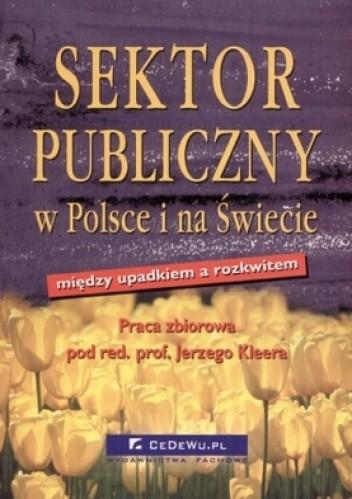 Okładka książki Sektor publiczny w Polsce i na świecie