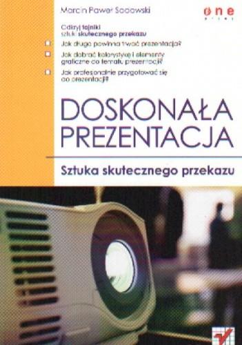 Okładka książki Doskonała prezentacja. Sztuka skutecznego przekazu
