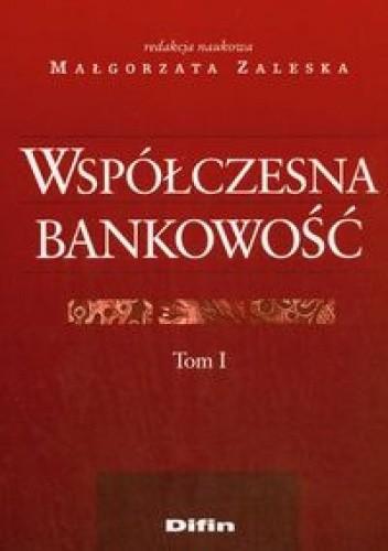 Okładka książki Współczesna bankowość t.1