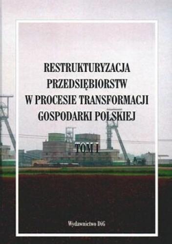 Okładka książki Restrukturyzacja przedsiębiorstw w procesie transformacji go