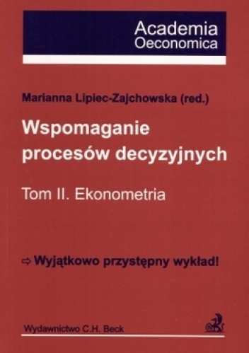 Okładka książki Wspomaganie procesów decezyjnych Tom 2 Ekonometria