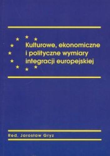 Okładka książki Kulturowe ekonomiczne i polityczne wymiary