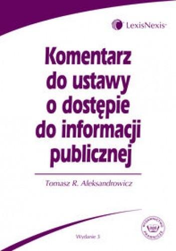 Okładka książki Komentarz do ustawy o dostępie do informacji publicznej