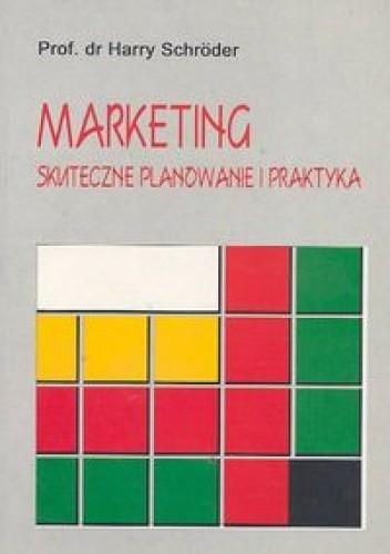 Okładka książki Marketing skuteczne planowanie i praktyka