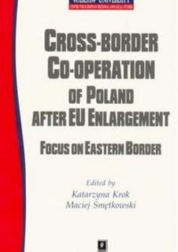 Okładka książki Cross-border co-operation of Poland after EU enlargement
