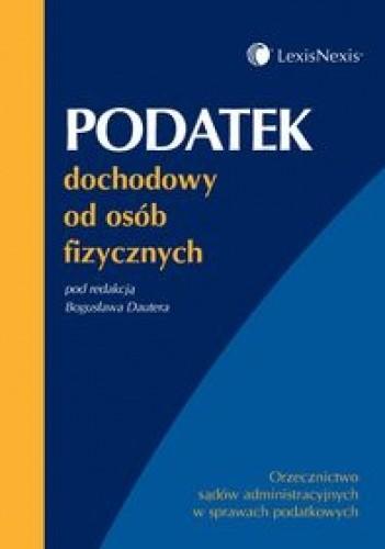 Okładka książki Podatek dochodowy od osób fizycznych /Orzecznictwo sądów administracyjnych w sprawach podatkowyc