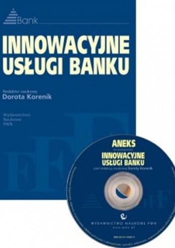 Okładka książki Innowacyjne usługi banku + CD