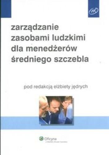 Okładka książki zarządzanie zasobami ludzkimi dla menedżerów średniego szczebla