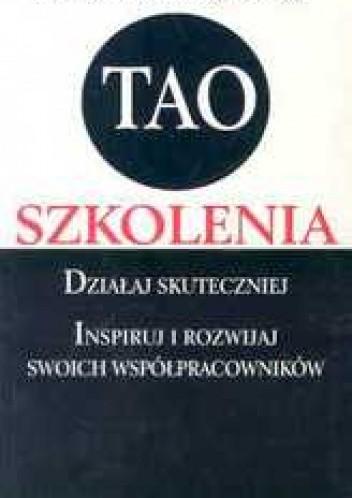 Okładka książki Tao szkolenia. Działaj skuteczniej
