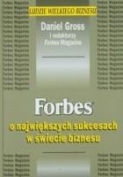Forbes o największych sukcesach w świecie biznesu