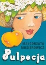 Pulpecja - Małgorzata Musierowicz