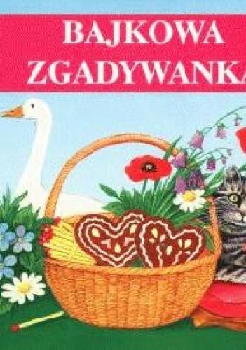 Okładka książki Bajkowa zgadywanka