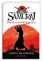 Młody Samuraj. Droga Wojownika
