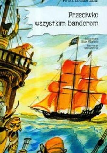 Okładka książki Przeciwko wszystkim banderom
