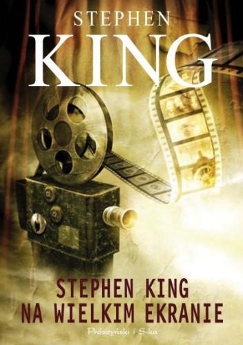 Okładka książki Stephen King na wielkim ekranie