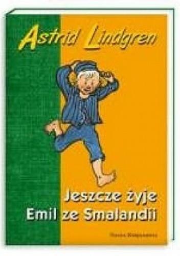 Okładka książki Jeszcze żyje Emil ze Smalandii