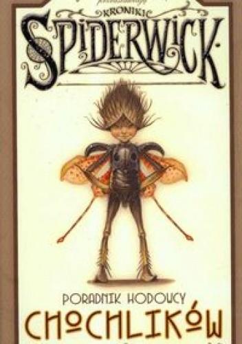Okładka książki Kroniki Spiderwick: Poradnik hodowcy chochlików
