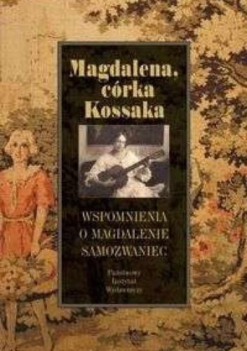 Okładka książki Magdalena, córka Kossaka
