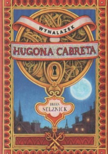 Okładka książki Wynalazek Hugona Cabreta