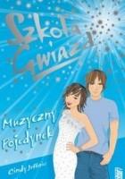 Szkoła Gwiazd: Muzyczny pojedynek