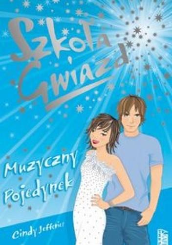 Okładka książki Szkoła Gwiazd: Muzyczny pojedynek