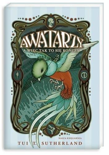 Okładka książki Awatarzy t.1. A więc tak to się kończy