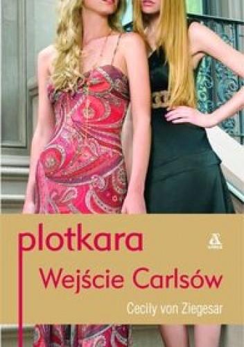 Okładka książki Plotkara. Wejście Carlsów