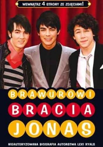 Okładka książki Brawurowi Bracia Jonas