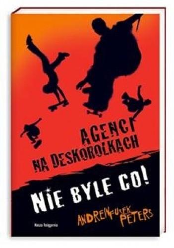 Okładka książki Nie byle co!