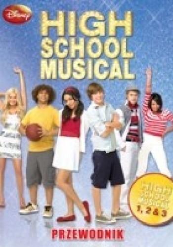 Okładka książki High School Musical. Przewodnik